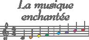 La Musique Enchantée